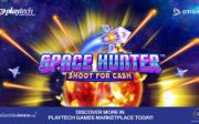 Space Hunt: Shoot for Cash is the first ever arcade shooter-style slot